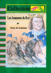 les Amazones du Roy
