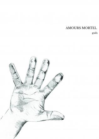 AMOURS MORTEL