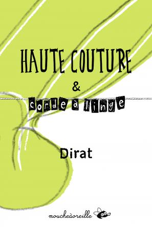 Haute couture et corde à linge