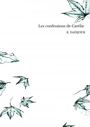 Les confessions de Carélie