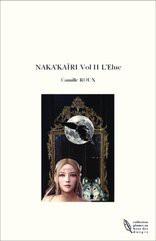 NAKA'KAÏRI Vol II L'Elue