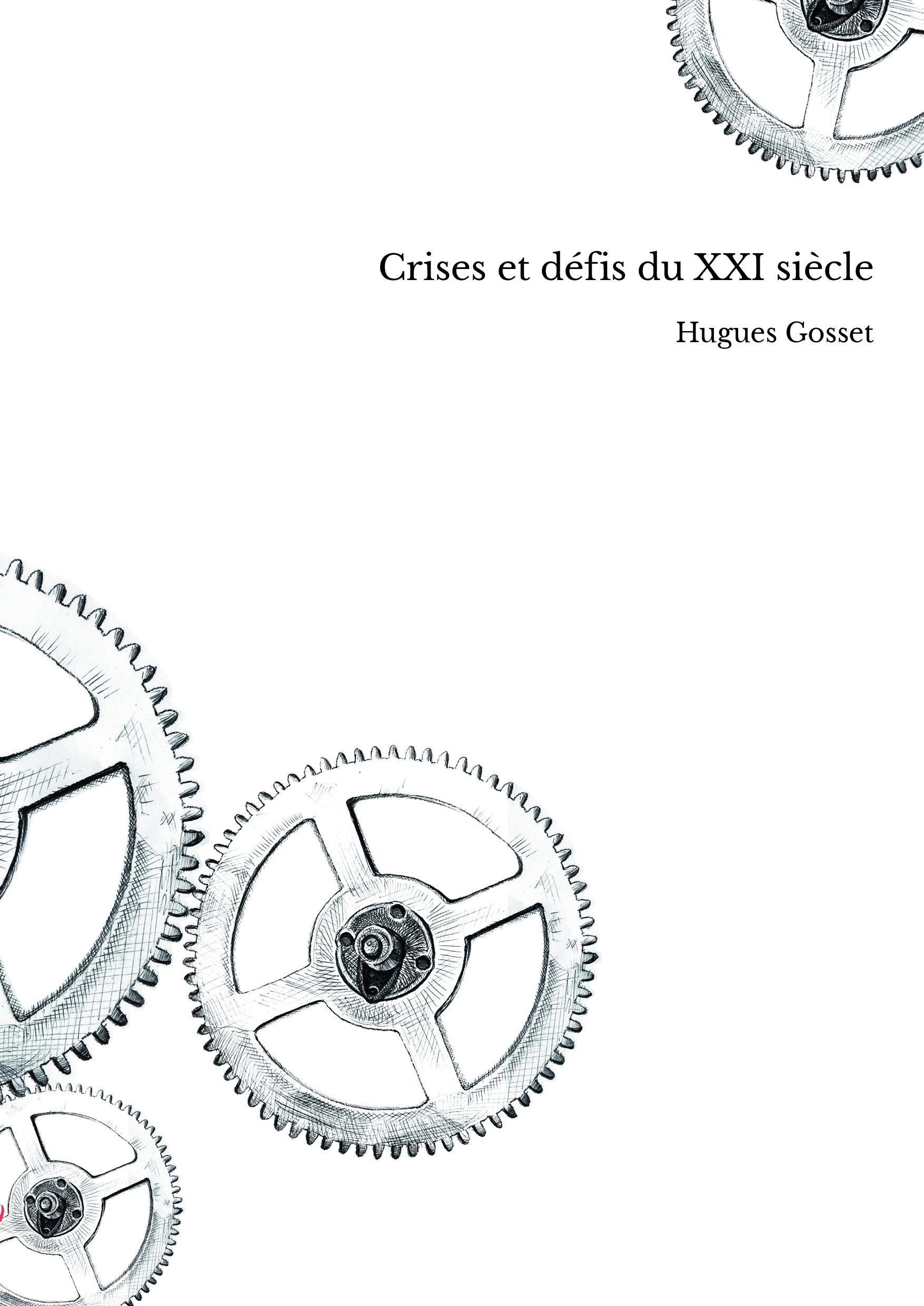 Crises et défis du XXI siècle