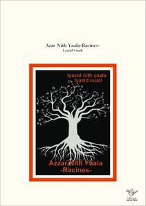 Azar Nith Yaala-Racines-