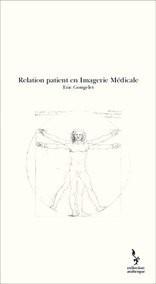 Relation patient en Imagerie Médicale