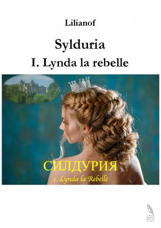 Sylduria - I - Lynda la rebelle