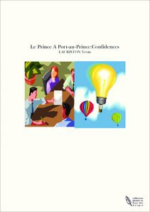 Le Prince A Port-au-Prince:Confidences
