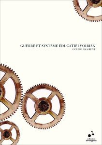 GUERRE ET SYSTEME EDUCATIF IVOIRIEN