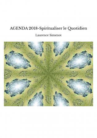 AGENDA 2018-Spiritualiser le Quotidien