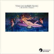 Vénus aux multiples facettes
