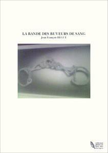 LA BANDE DES BUVEURS DE SANG