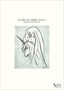 Le Sabre de Valadar Tome 2