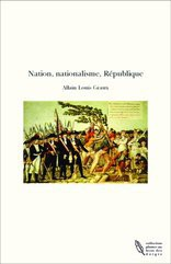 Nation, nationalisme, République