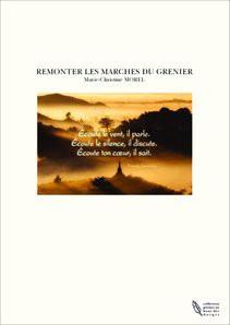 REMONTER LES MARCHES DU GRENIER