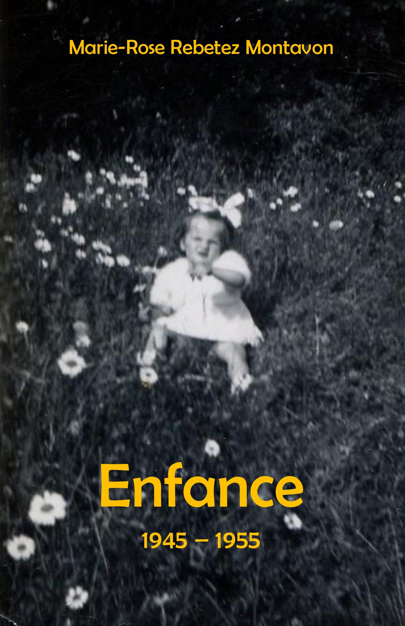 Enfance, 1945 - 1955