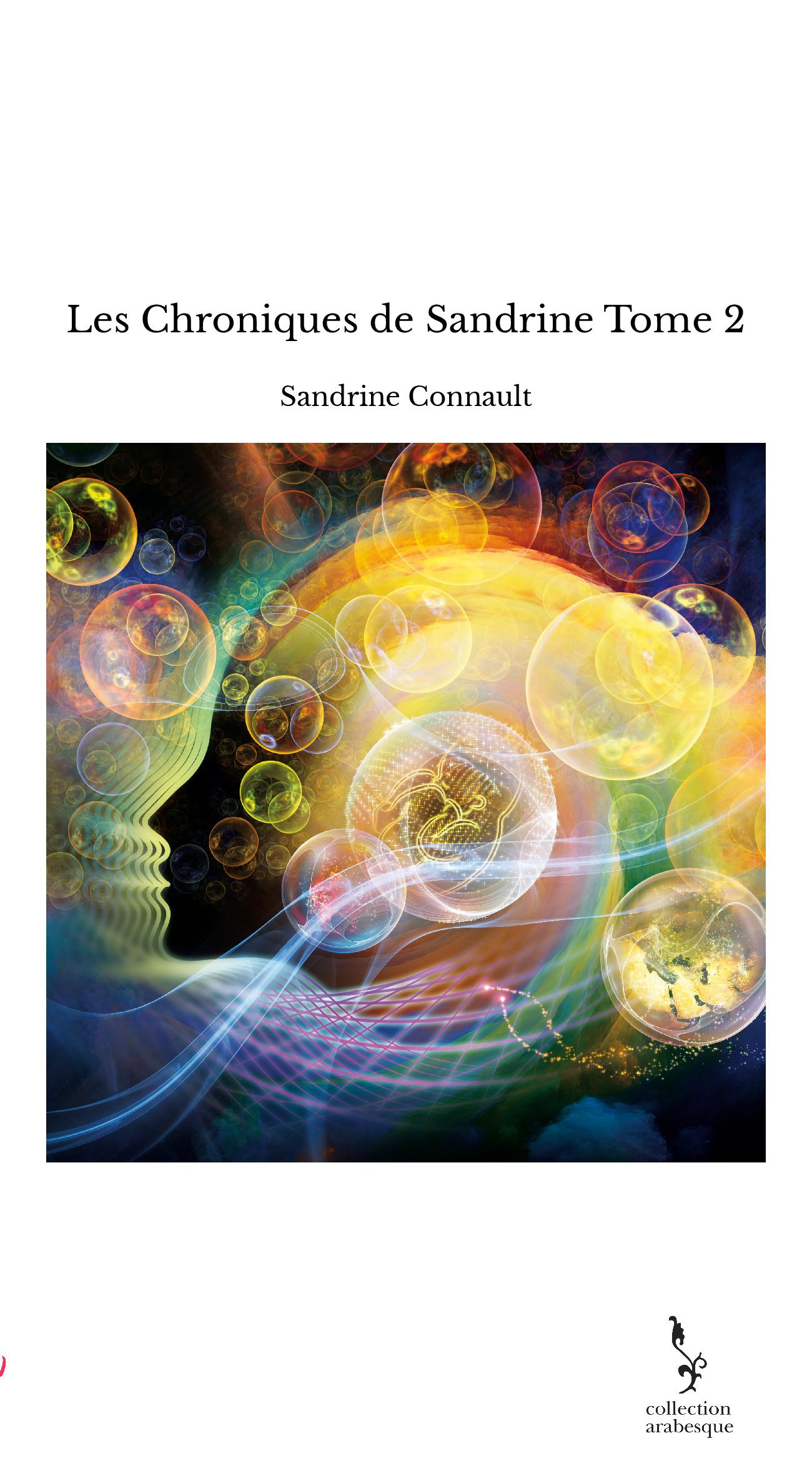 Les Chroniques de Sandrine Tome 2
