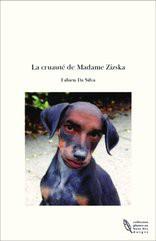 La cruauté de Madame Zizska