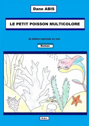 LE PETIT POISSON MULTICOLORE