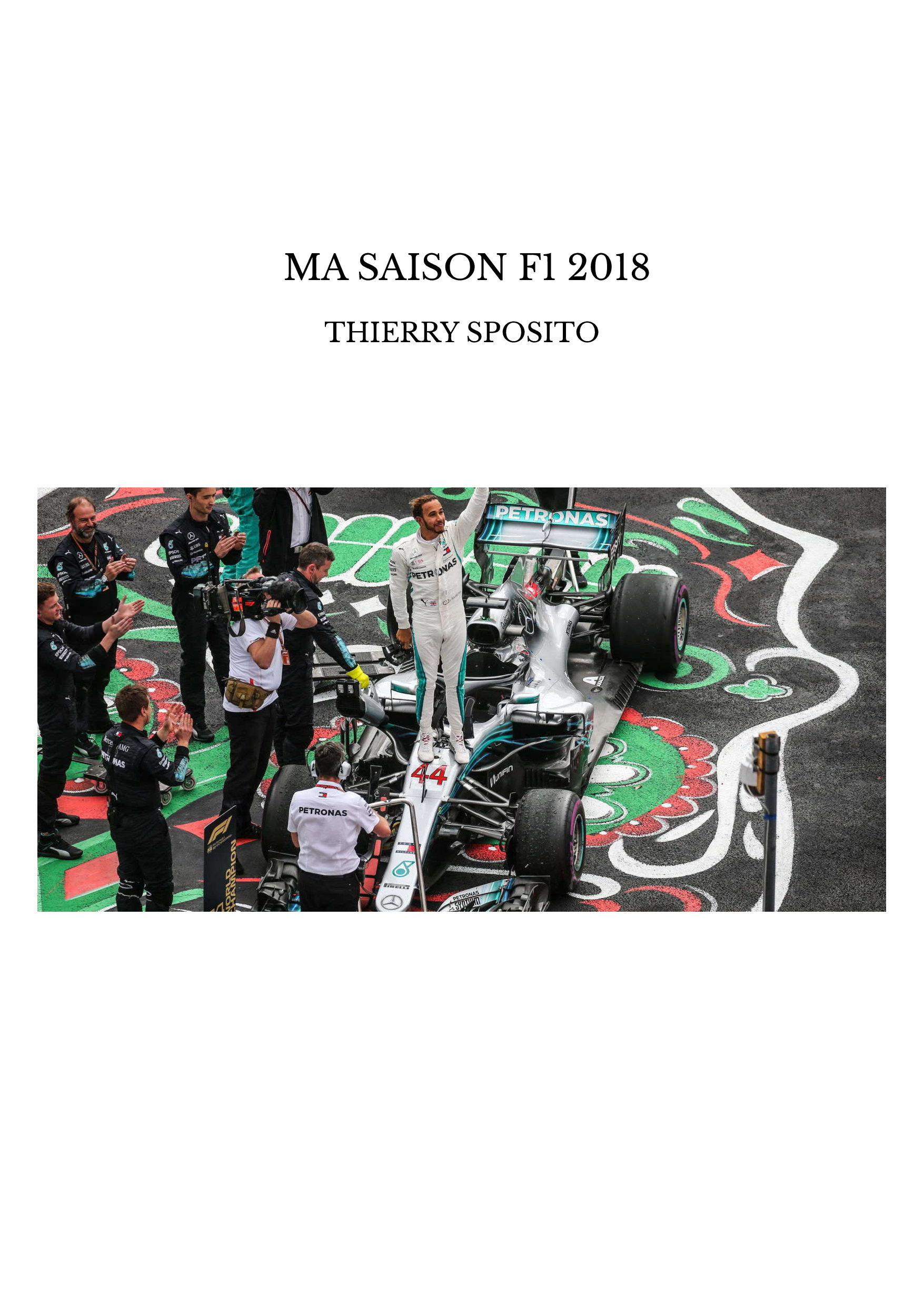 MA SAISON F1 2018
