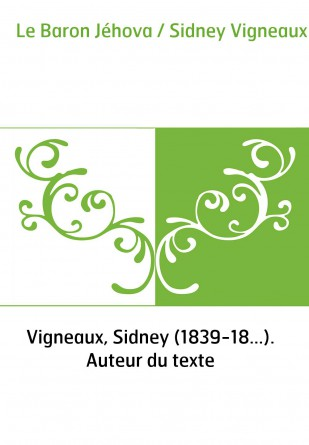 Le Baron Jéhova / Sidney Vigneaux