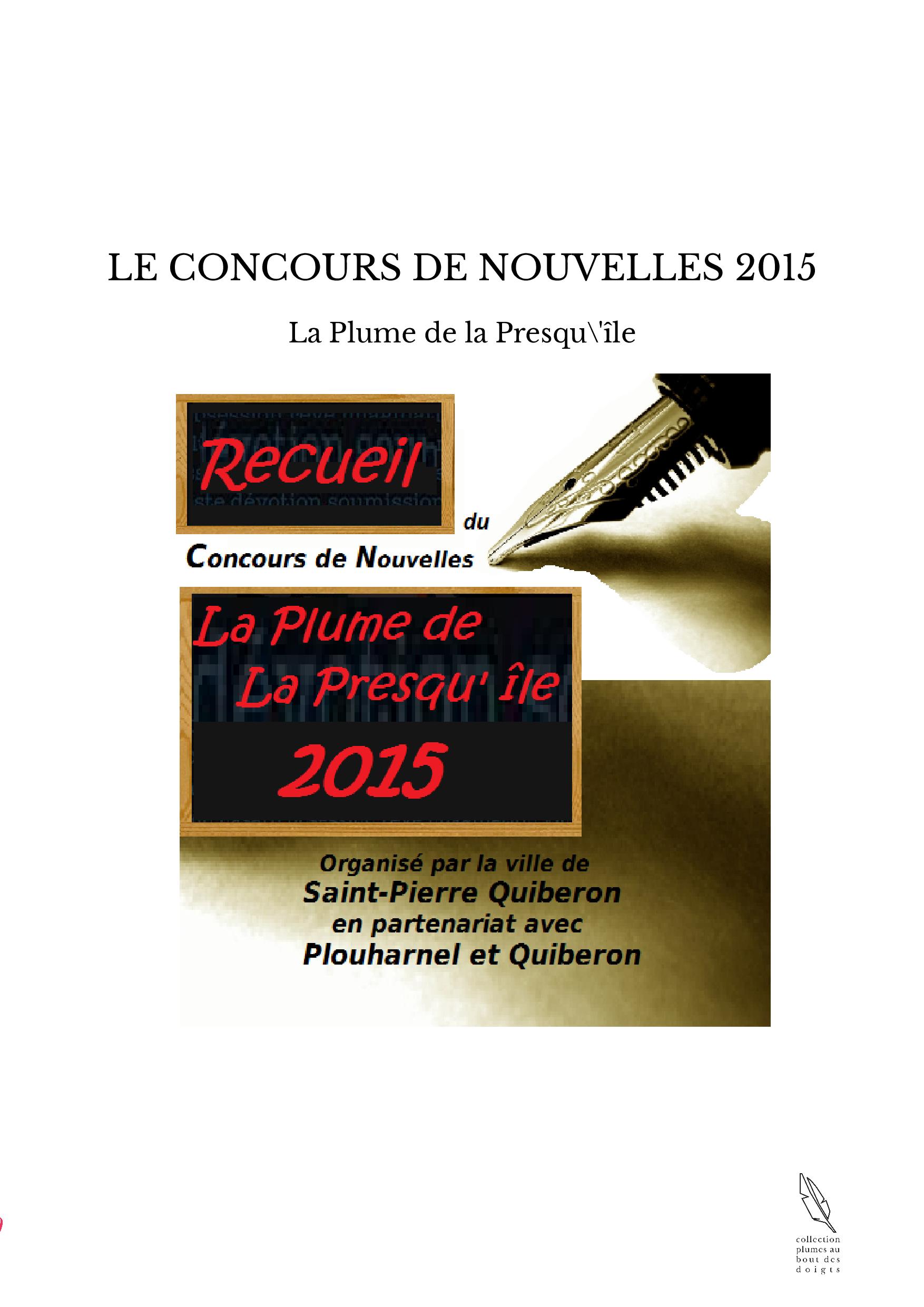 LE CONCOURS DE NOUVELLES 2015