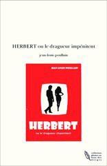HERBERT ou le dragueur impénitent