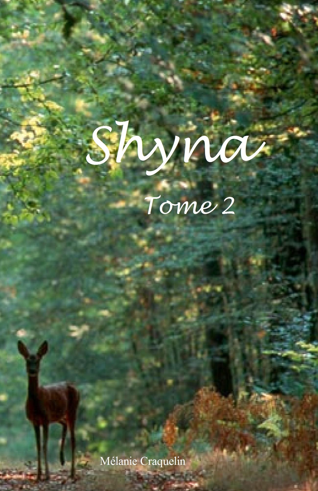 Shyna 2 La vengeance