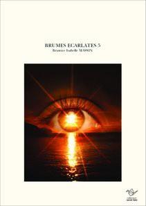BRUMES ECARLATES 5