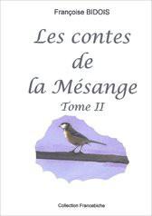 Les contes de la Mésange tome II