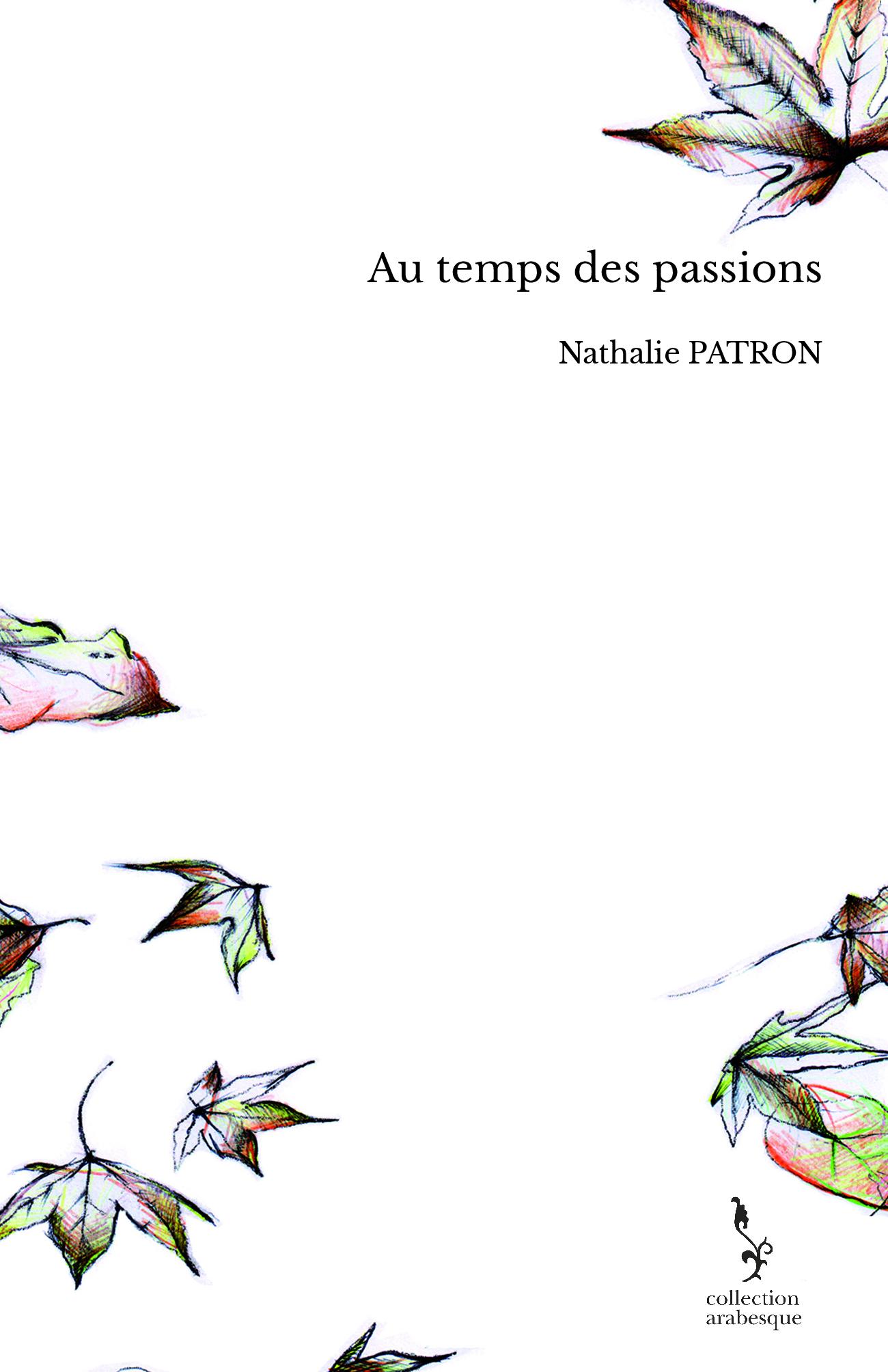 Au temps des passions