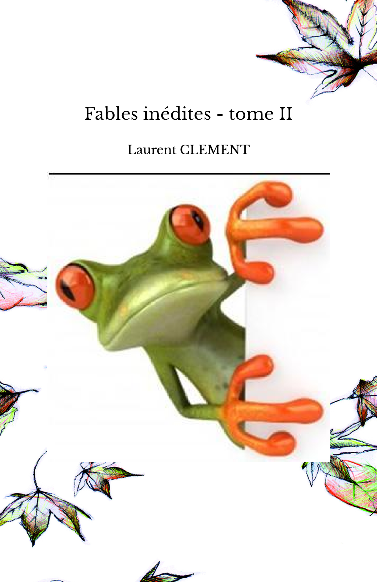 Fables inédites - tome II