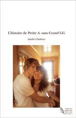 L'histoire de Petite A. sans Grand GG