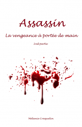 Assassin La vengeance à portée de main