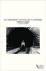 LE DERNIER VOYAGE D'UN HOMME ORDINAIRE