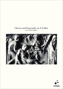 Chorus and Eumenides in T.S.Eliot