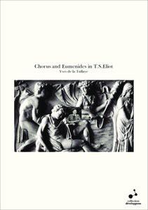 Chorus and Eumenides in T.S.Eliot