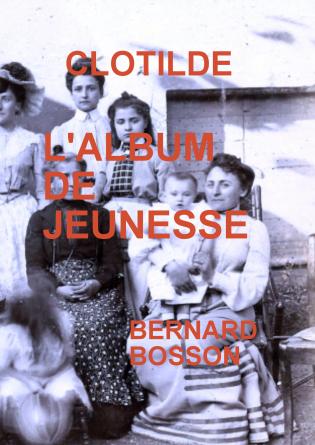 CLOTILDE L'ALBUM DE JEUNESSE
