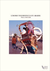L'HOMO TOURISTICUS EN ARABIE