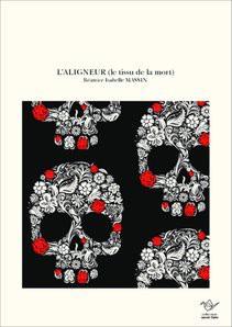 L'ALIGNEUR (le tissu de la mort)