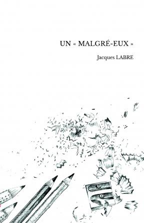UN «MALGRÉ-EUX»