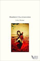 Hamfarir 2 La résurection