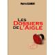 Les Dossiers de l'Aigle - Tome 1