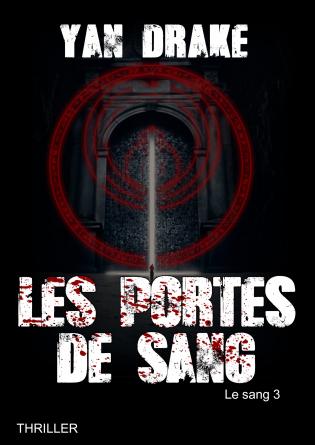 LES PORTES DE SANG