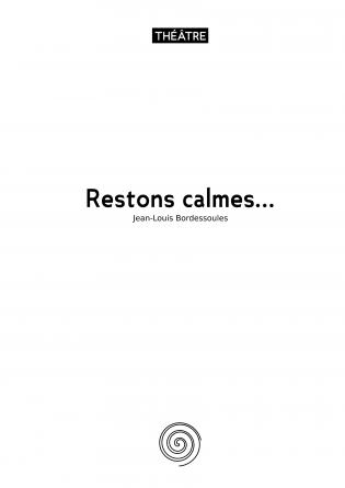 Restons calmes...