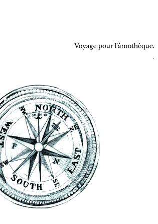 Voyage pour l'âmothèque.