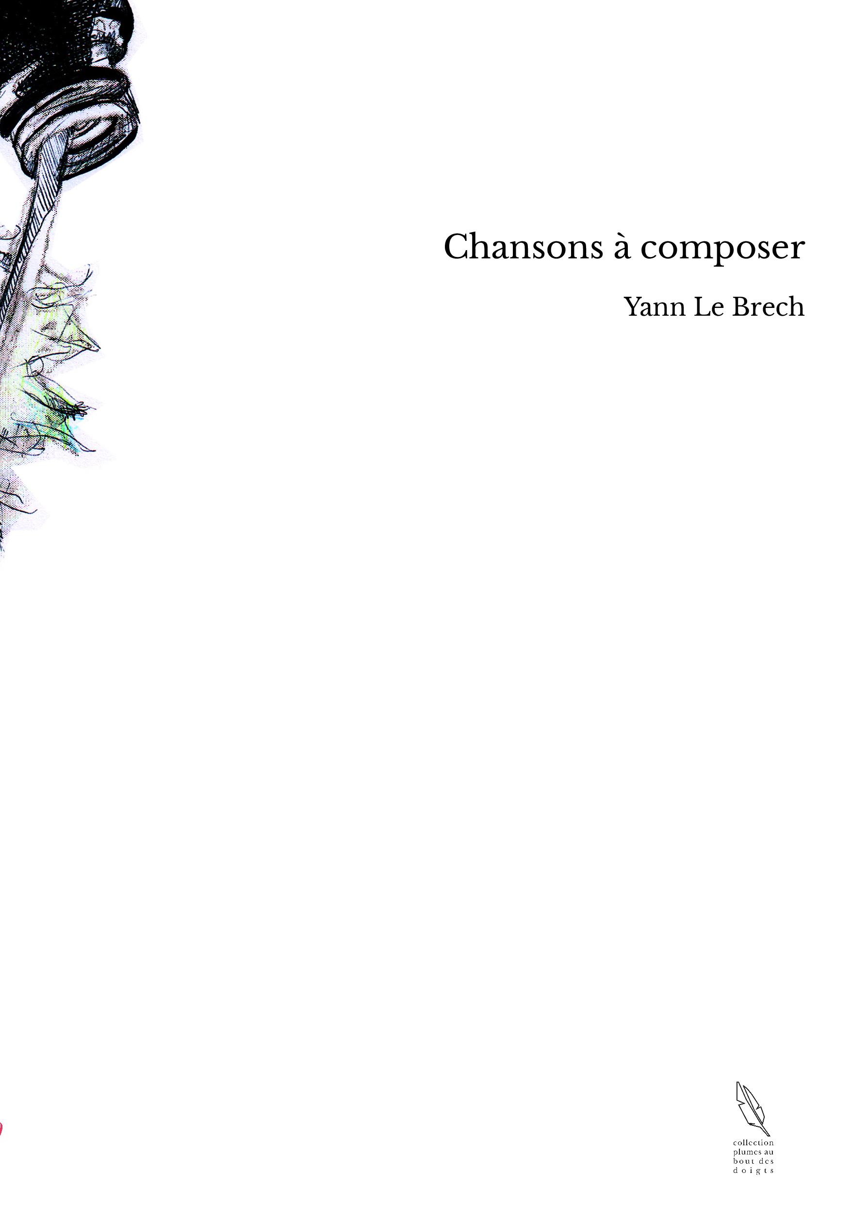Chansons à composer