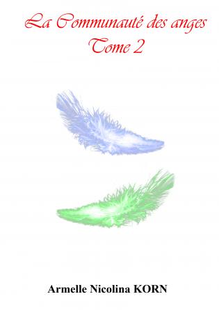 La Communauté des anges Tome 2