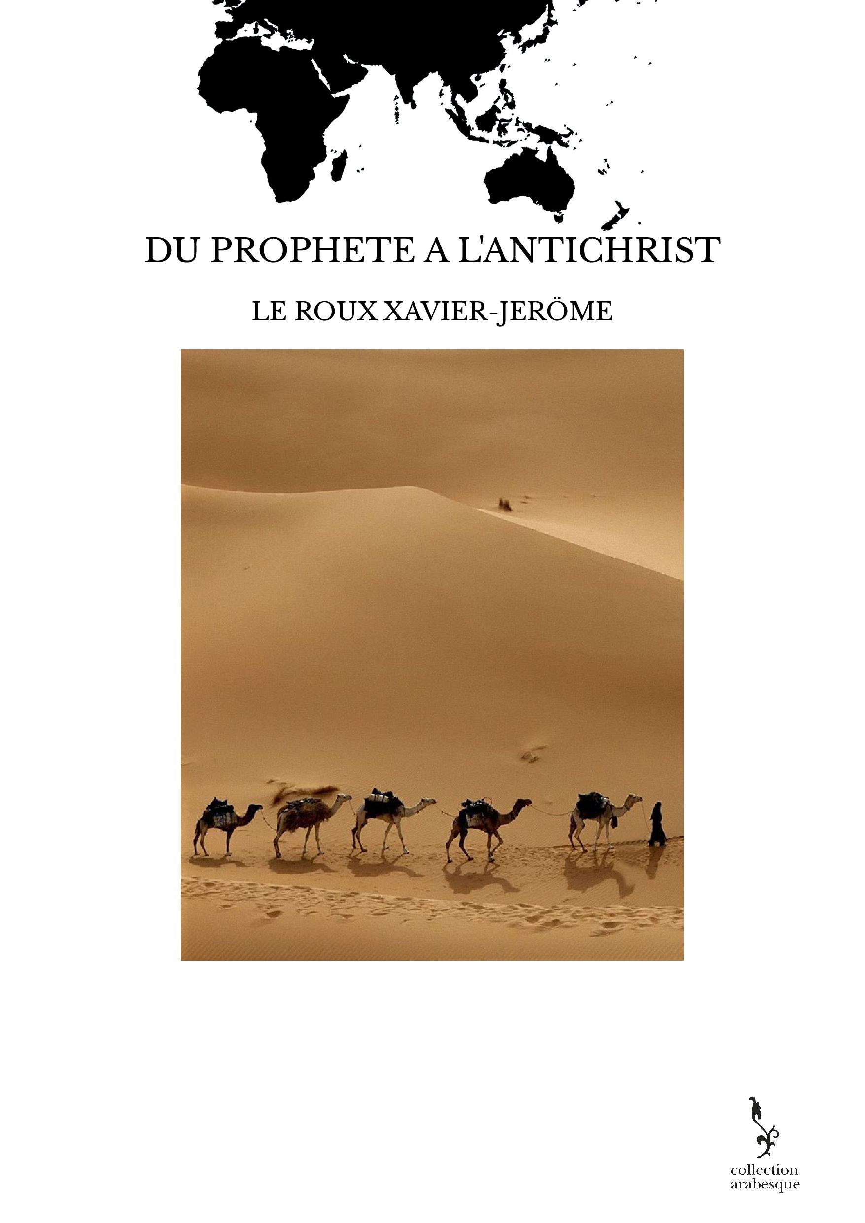 DU PROPHETE A L'ANTICHRIST