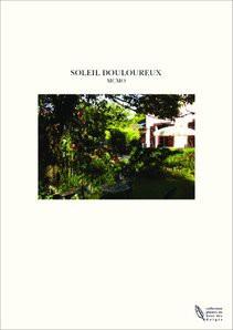 SOLEIL DOULOUREUX