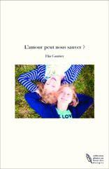 L'amour peut nous sauver ?