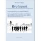 EvoIncent (Evolution & Incentive)